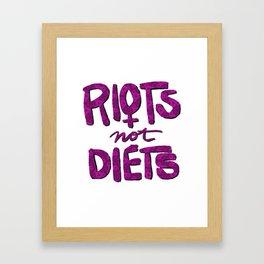 Riots not Diets Framed Art Print