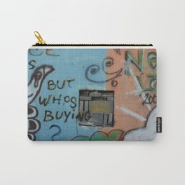 But whos Buying?  Carry-All Pouch