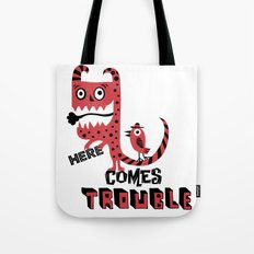 Here Comes Trouble - deux Tote Bag