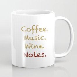 Coffee, Music, Wine, and FSU Coffee Mug