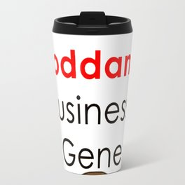Mind Your Own Business_ Gene Travel Mug