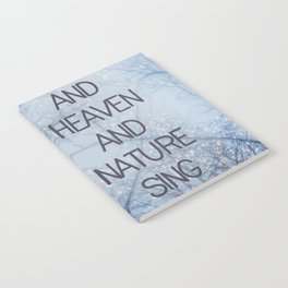 And Heaven And Nature Sing Notebook