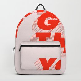 You Got This Backpack