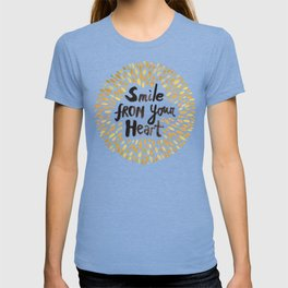 Smile From Your Heart T-shirt