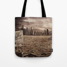 The End of Chicago Tote Bag
