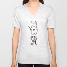 All you need is love. And a cat. Unisex V-Neck
