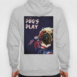 Pug's Play Hoody