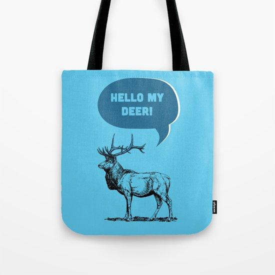 Hello My Deer! Tote Bag