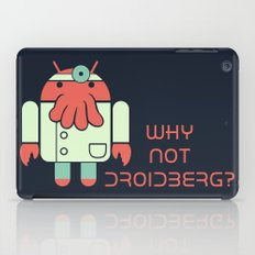 Why not Droidberg iPad Case