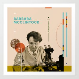 Beyond Curie: Barbara McClintock Art Print