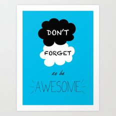 DFTBA TFIOS Nerdfighter Vlogbrothers Don't Forget to be Awesome, The Fault in Our Stars, John Green Art Print