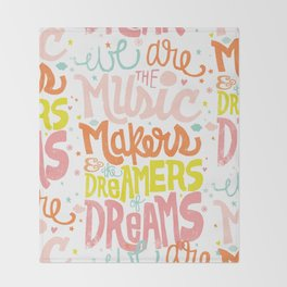 WE ARE THE MUSIC MAKERS Throw Blanket