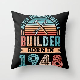 Builder born in 1948 80th Birthday Gift Building Throw Pillow