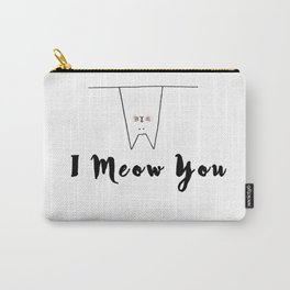 I Meow You Cat Carry-All Pouch