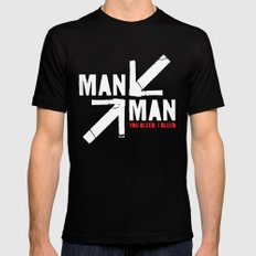 Man versus Man (You Bleed, I Bleed) Mens Fitted Tee Black MEDIUM