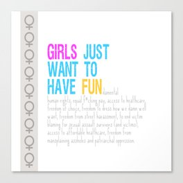 Girls Just Want To Have Fundamental Rights Canvas Print