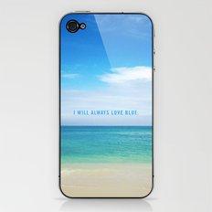 I Will Always Love Blue. iPhone & iPod Skin