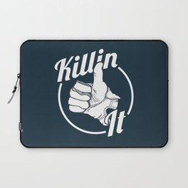 Killin It! Laptop Sleeve