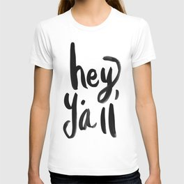Hey Y'all brushed lettering T-shirt