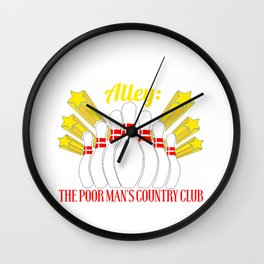 Bowling Alley: The Poor Man's Country Club Wall Clock