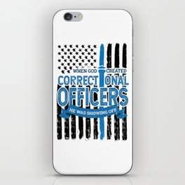 God Created Correctional Officers Patriotic iPhone Skin
