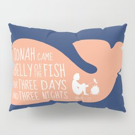 Jonah (Bible Character) Belly of the Fish Quote Pillow Sham