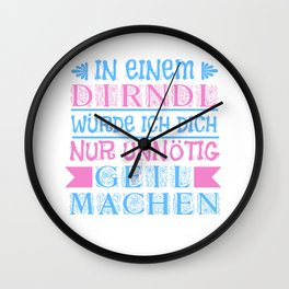 Dirndl Horny Sexy Party Oktoberfest drinking gift Wall Clock