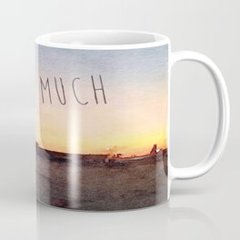 Pretty Much Coffee Mug