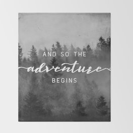 And So The Adventure Begins III Throw Blanket