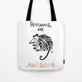 Possums Are Awesome Tote Bag