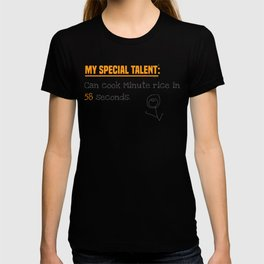 My special talent T-shirt