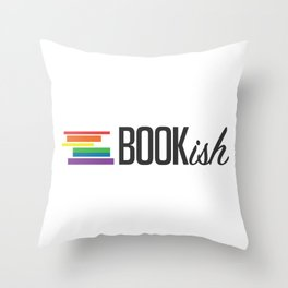 Bookish and Proud Throw Pillow