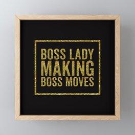 Boss Lady Making Boss Moves, Quote Framed Mini Art Print