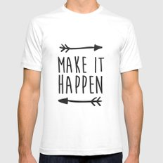 Make it happen White SMALL Mens Fitted Tee