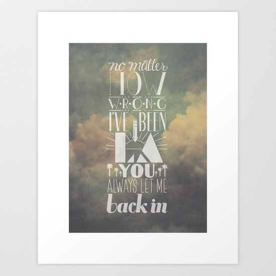 let me back in Art Print