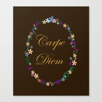 carpe diem Canvas Prints featuring Carpe Diem by Pendientera