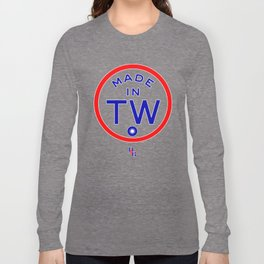 TAIWAN - Made in TW Long Sleeve T-shirt