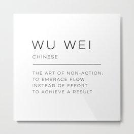 Wu Wei Definition Metal Print