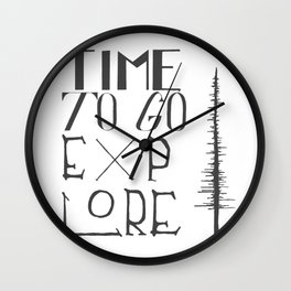 Time To Go Explore Wall Clock