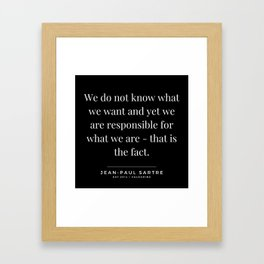 36  | Jean-Paul Sartre Quotes | 190810 Framed Art Print