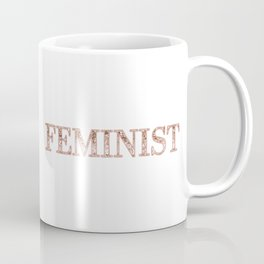 Feminist - rose gold sparkle Coffee Mug