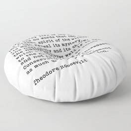 The Great Outdoors, Planet Conservation, Planet Preservation, Theodore Roosevelt Quote Floor Pillow