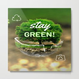 """""""Stay Green!"""" Tree in Nature Metal Print"""