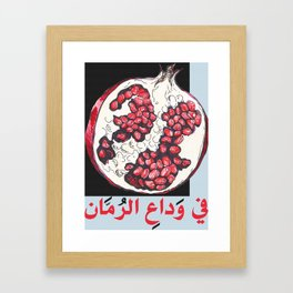 In Farewell to the Pomegranate  Framed Art Print