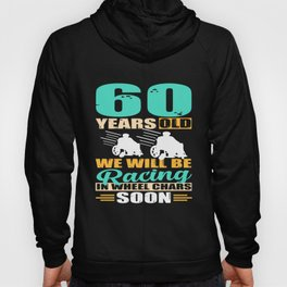 Funny   60.Birthday 60 Years Birthday Present Hoody