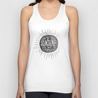 sunshine Tank Tops featuring YOU ARE MY SUNSHINE by Matthew Taylor Wilson