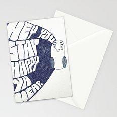 HEY YOU, STAY HAPPY. YA HEAR. Stationery Cards