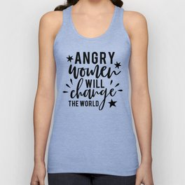 Angry Women Will Change The World Unisex Tank Top
