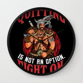 Viking - Quitting Is Not An Option Fight On Wall Clock