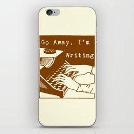 Go Away, I'm Writing (sepia/cream) iPhone Skin